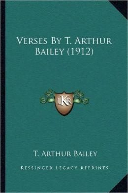 Verses by T. Arthur Bailey (1912)