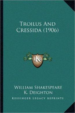 Troilus and Cressida (1906)