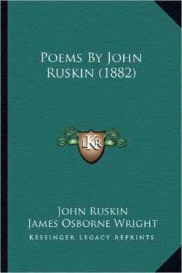 Poems by John Ruskin (1882)