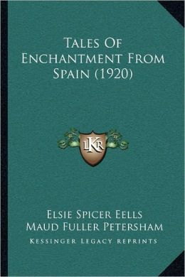 Tales Of Enchantment From Spain (1920)