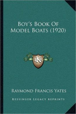 Boy's Book Of Model Boats (1920)