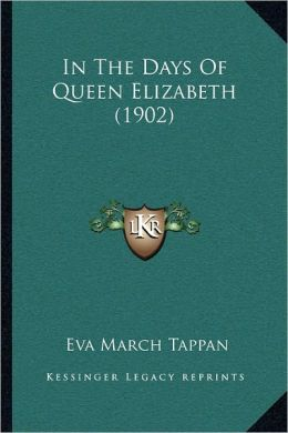In The Days Of Queen Elizabeth (1902)