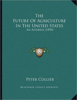 The Future Of Agriculture In The United States