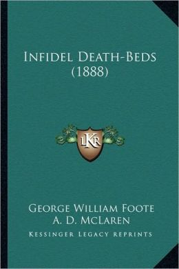 Infidel Death-Beds (1888)