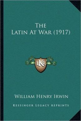 The Latin At War (1917)