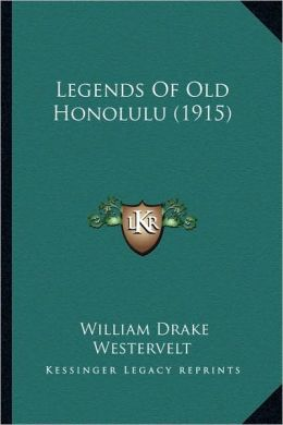 Legends Of Old Honolulu (1915)