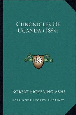 Chronicles Of Uganda (1894)