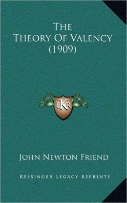 The Theory Of Valency (1909)
