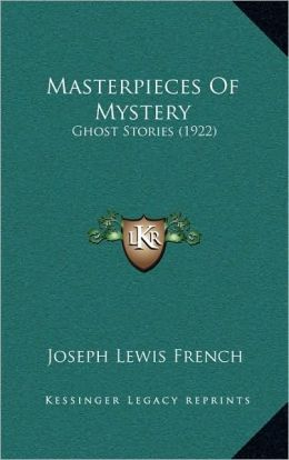 Masterpieces Of Mystery: Ghost Stories (1922)