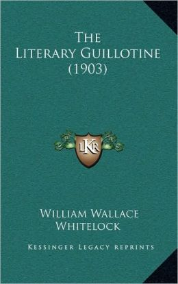 The Literary Guillotine (1903)