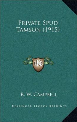 Private Spud Tamson (1915)