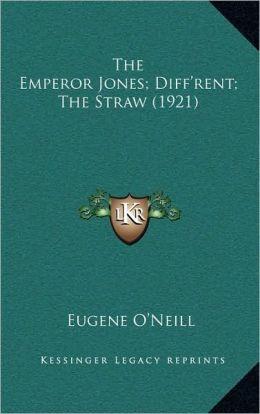 The Emperor Jones; Diff'rent; The Straw (1921)