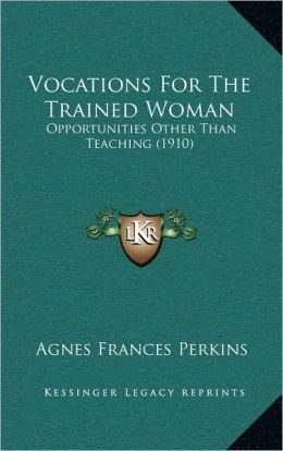 Vocations For The Trained Woman