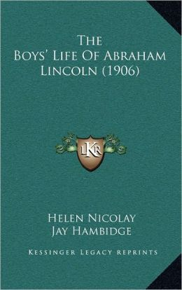 The Boys' Life Of Abraham Lincoln (1906)