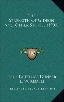 The Strength Of Gideon And Other Stories (1900)