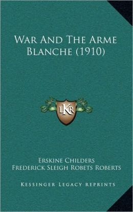 War And The Arme Blanche (1910)