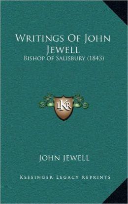 Writings Of John Jewell: Bishop of Salisbury (1843)
