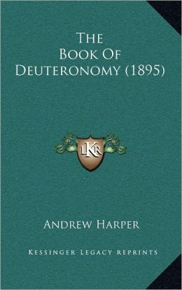 The Book Of Deuteronomy (1895)