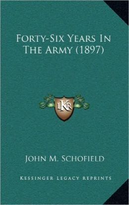 Forty-Six Years In The Army (1897)