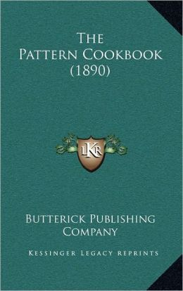 The Pattern Cookbook (1890)