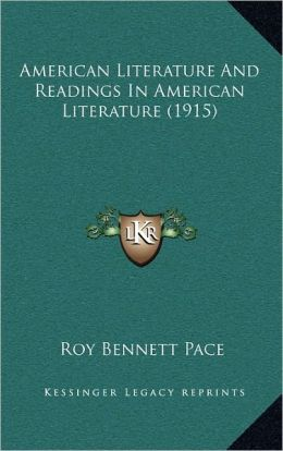 American Literature And Readings In American Literature (1915)