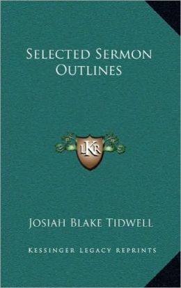 Selected Sermon Outlines