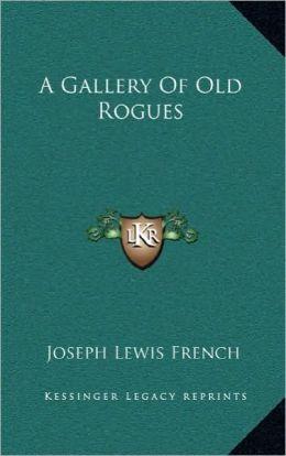 A Gallery Of Old Rogues