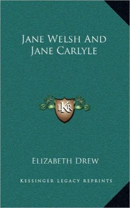 Jane Welsh And Jane Carlyle