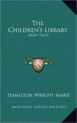The Children's Library: Fairy Tales