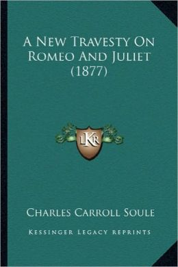 A New Travesty On Romeo And Juliet (1877)