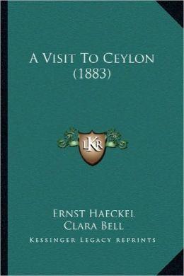 A Visit To Ceylon (1883)