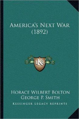 America's Next War (1892)