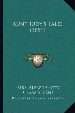 Aunt Judy's Tales (1859)