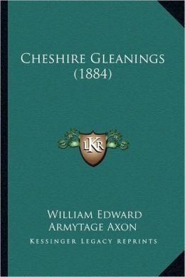 Cheshire Gleanings (1884)