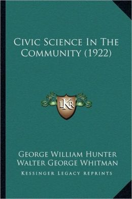 Civic Science In The Community (1922)