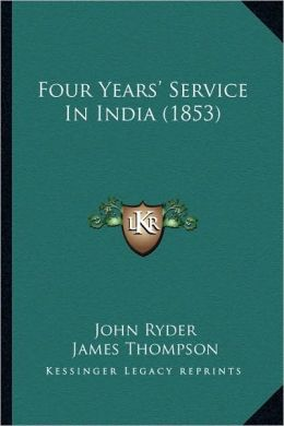 Four Years' Service In India (1853)