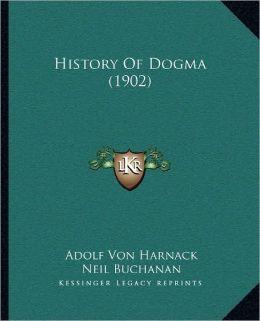 History Of Dogma (1902)