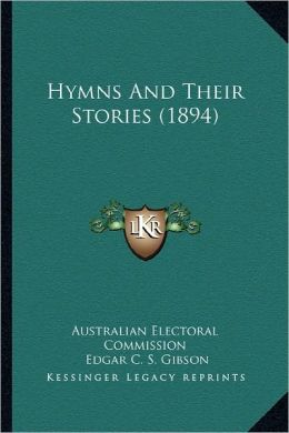 Hymns And Their Stories (1894)
