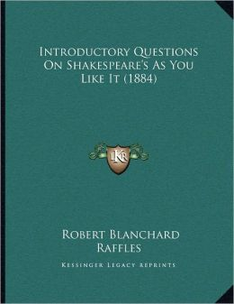 Introductory Questions On Shakespeare's As You Like It (1884)
