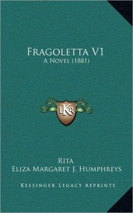 Fragoletta V1: A Novel (1881)