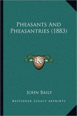 Pheasants And Pheasantries (1883)