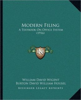Modern Filing: A Textbook On Office System (1916)