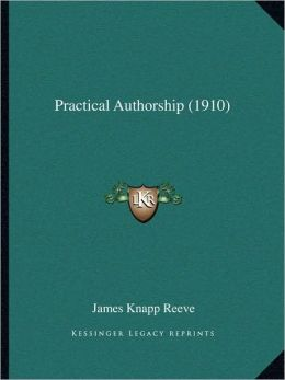 Practical Authorship (1910)