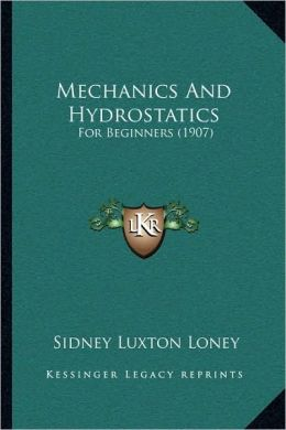 Mechanics And Hydrostatics