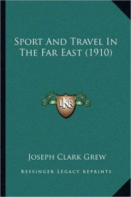 Sport And Travel In The Far East (1910)