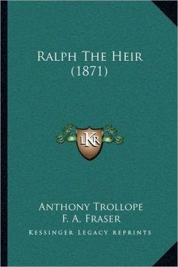 Ralph The Heir (1871)