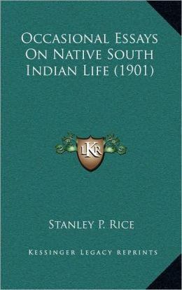 Occasional Essays On Native South Indian Life (1901)