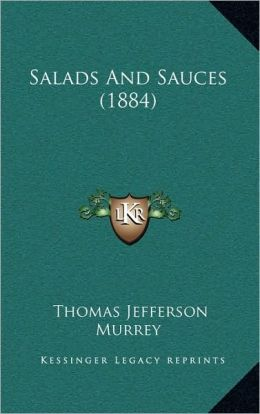 Salads And Sauces (1884)