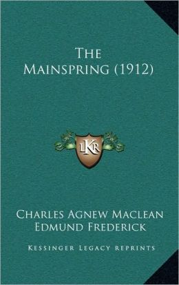 The Mainspring (1912)