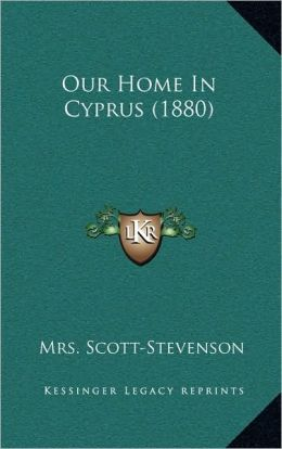 Our Home In Cyprus (1880)